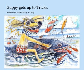 Guppy gets up to Tricks. book cover