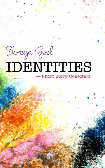 View Identities by Shreya Goel