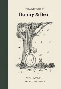 Bunny and Bear Hardback Edition book cover