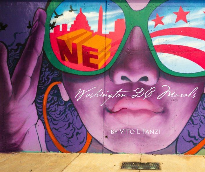 Ver Washington DC Murals por Vito L Tanzi