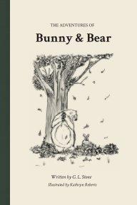 Bunny and Bear Softback Edition book cover