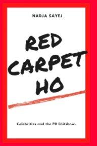 Red Carpet Ho book cover