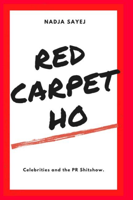 Ver Red Carpet Ho por Nadja Sayej