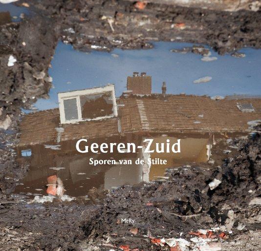 View Geeren-Zuid Sporen van de Stilte by Melanie Rijkers