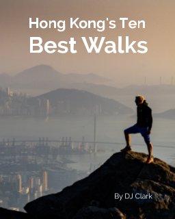 Hong Kong's 10 Best Walks book cover