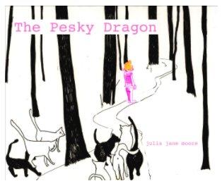 The Pesky Dragon book cover