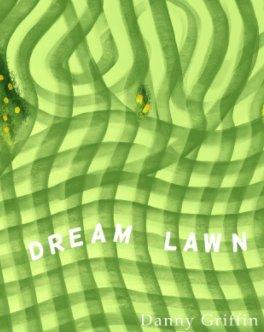 Dream Lawn :: v2 book cover