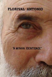 A Minha Identidade book cover