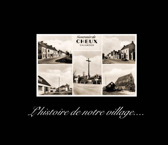 Visualizza Souvenir de mon village de Cheux di Jean-Claude FIANT