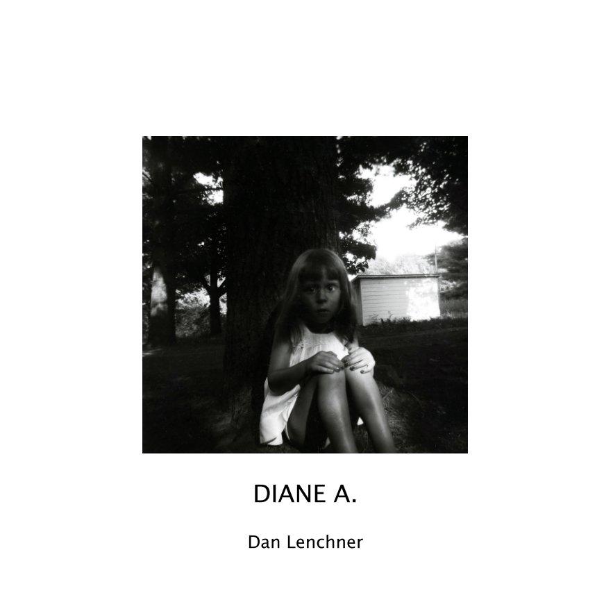View Diane A. by Dan Lenchner