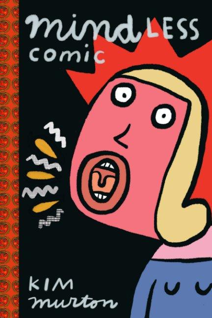 Mindless Comic nach Kim Murton anzeigen
