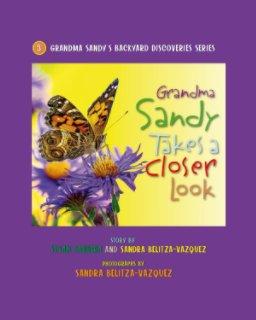 Grandma Sandy Takes a Closer Look book cover