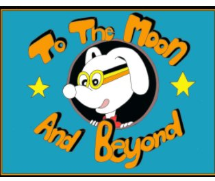 To the Moon and Beyond book cover