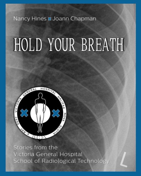 Visualizza Hold Your Breath di Nancy Hines, Joann Chapman