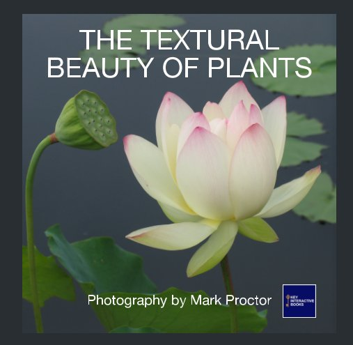 View The Textural Beauty of Plants by Mark Proctor