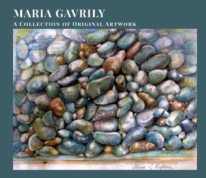 Maria Gavrily - A Collection of Original Artwork book cover