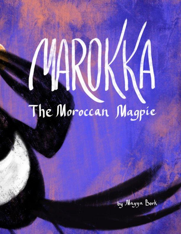 View Marokka by Mayya Bork