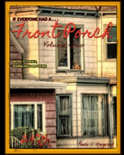If Everyone Had A ... Front Porch - Volume Two book cover