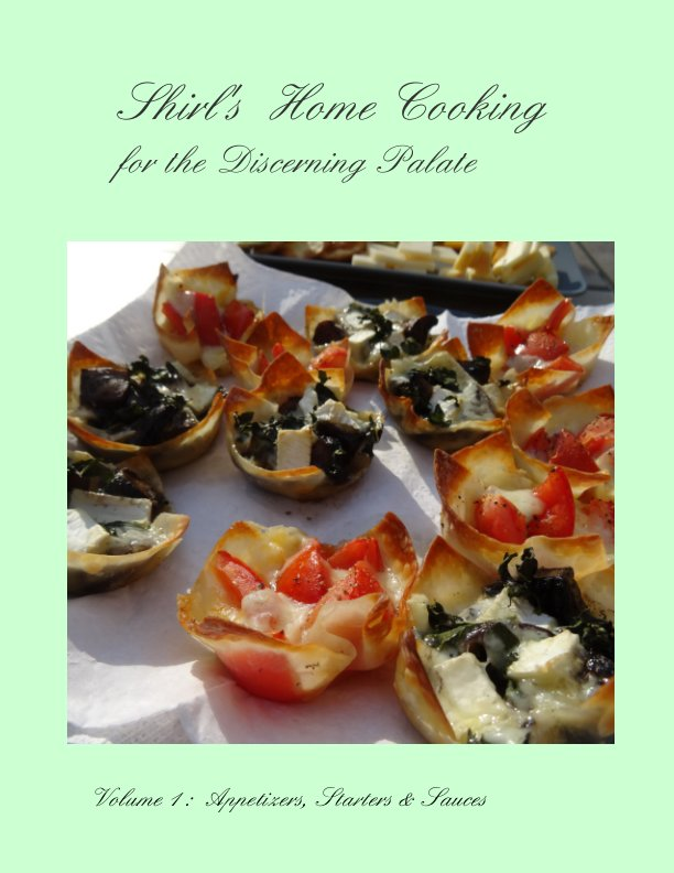 View Shirl's Home Cooking for the Discerning Palate by S A Johnson