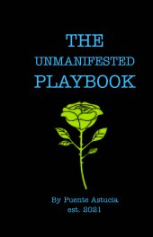 The Unmanifested Playbook book cover