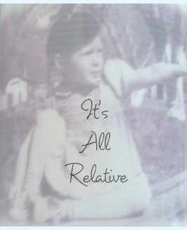 It's All Relative book cover