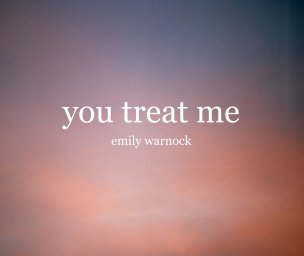 You Treat Me book cover