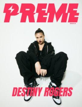 Preme Magazine : Destiny Rogers book cover