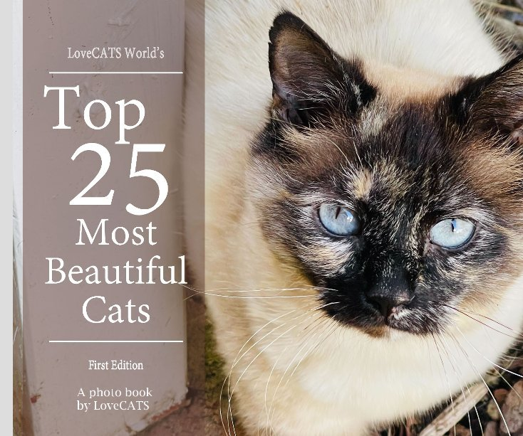 Visualizza Top 25 Most Beautiful Cats - 1st Edition di A photo book by LoveCATS