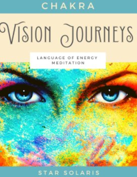 Chakra Vision Journeys book cover