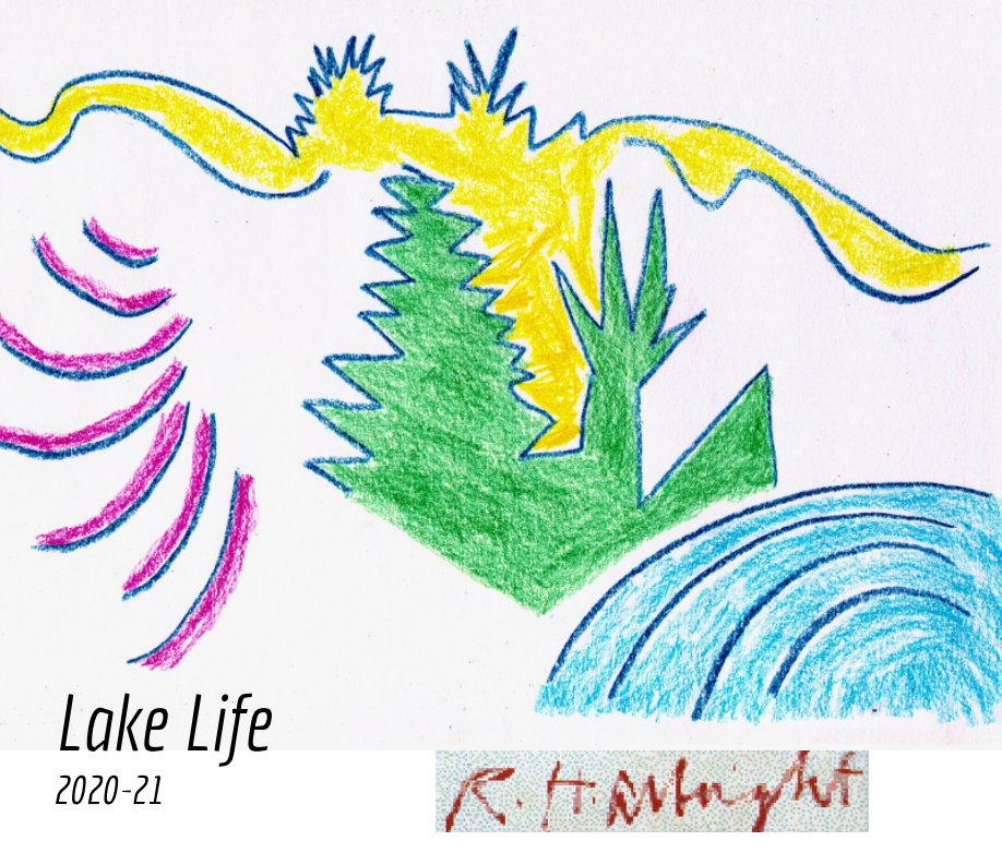 View Lake Life by Randall Albright