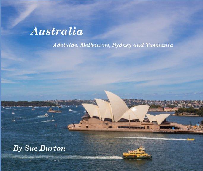 View Australia by Sue Burton