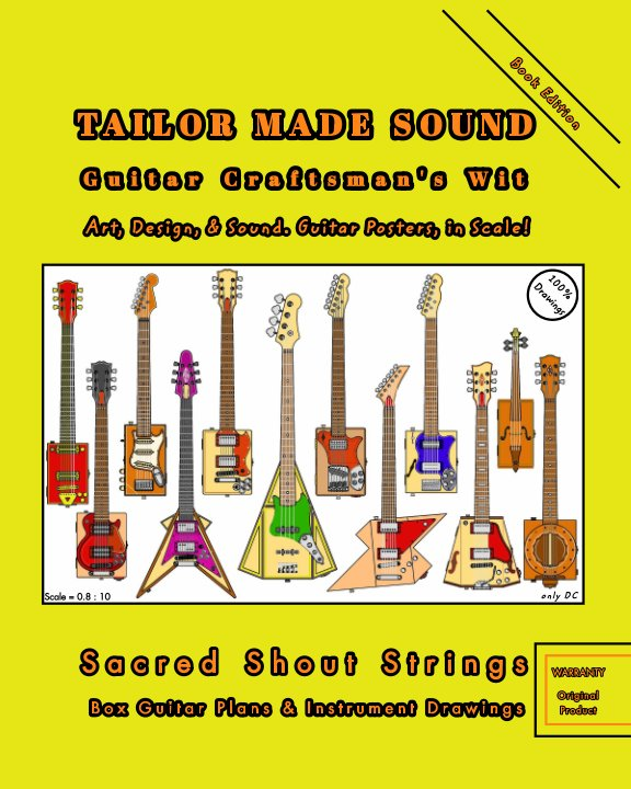 View TAILOR MADE SOUND. Guitar Craftsman's Wit. Art, Design, and Sound. Guitar Posters, in Scale! by only DC