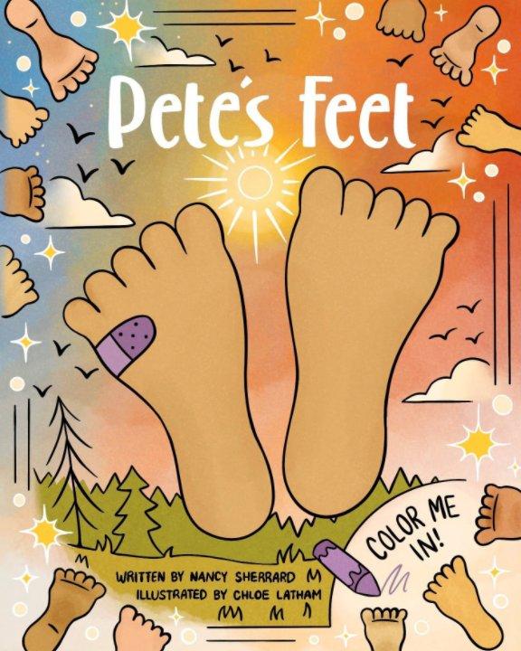 View Pete's Feet | God's Name Edition by Nancy Sherrard, Chloe Latham