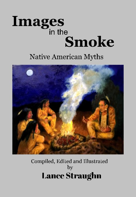 View Images in the Smoke by Lance Straughn