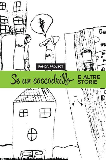 View Se un coccodrillo by Panda Project
