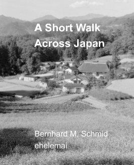 A Short Walk Across Japan book cover