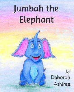 Jumbah the Elephant book cover
