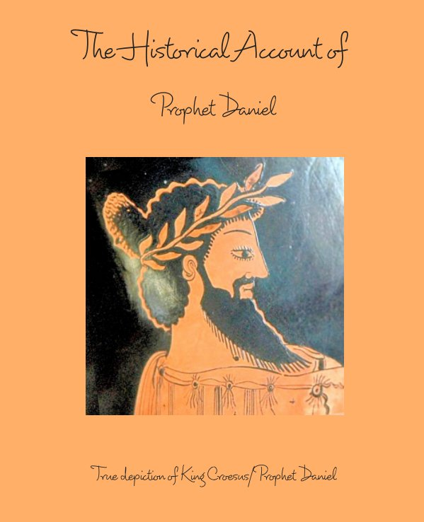 View The Historical Account of Prophet Daniel by Just Man