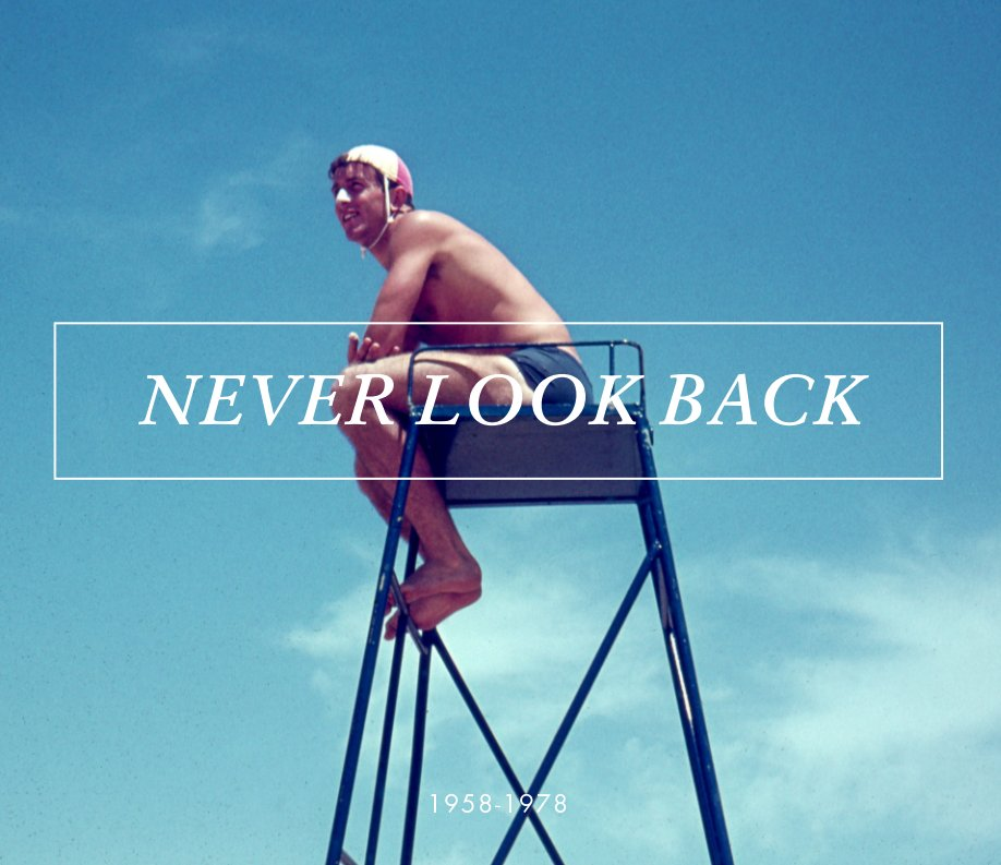 View Never Look Back by Daniel Walmsley