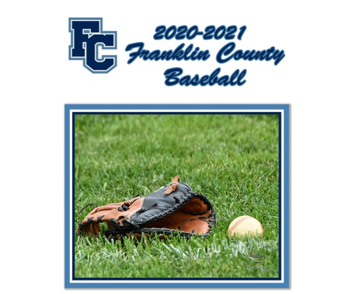 View Franklin County Baseball 2020-2021 by Rich Fowler