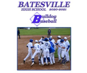Batesville Bulldog Baseball 2020-2021 book cover