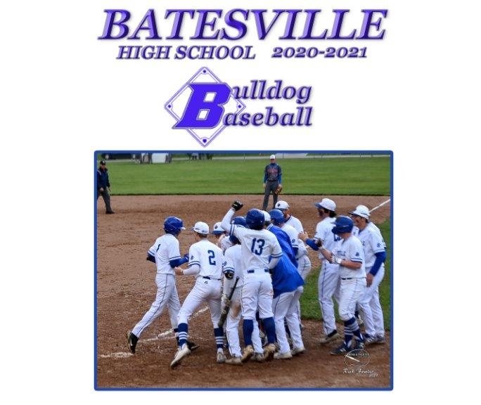 View Batesville Bulldog Baseball 2020-2021 by Rich Fowler