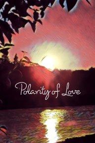 Polarity of Love book cover