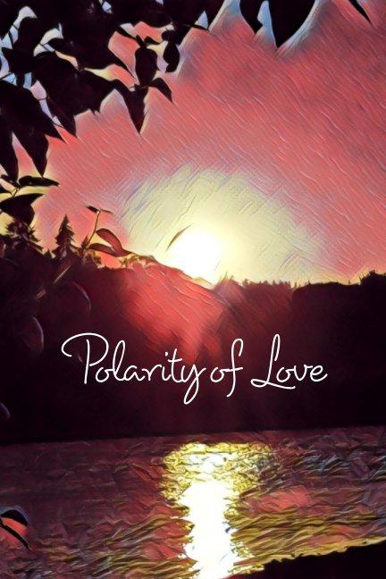 View Polarity of Love by Elisa Guerrero