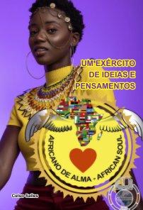 Africano de Alma - Um Exército de Ideias e Pensamentos - Celso Salles book cover