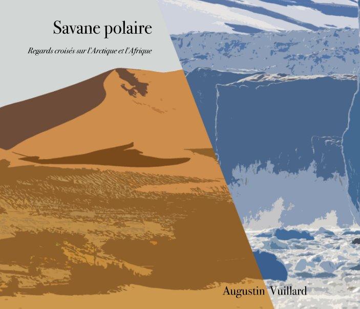 View Savane polaire N by Augustin Vuillard
