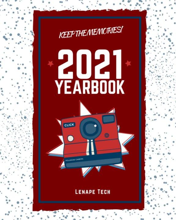 View Lenape Tech Yearbook 2020-2021 by Lenape Tech