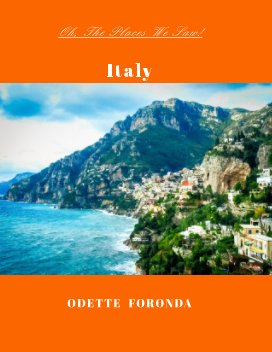 Oh, The Places We Saw!: Italy book cover