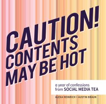 Caution! Contents May Be Hot book cover