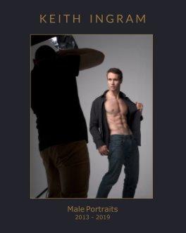 Male Portraits 2013 - 2019 book cover